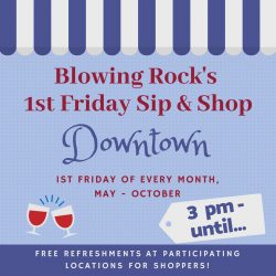 Blowing Rock's 1st Friday Sip & Shop